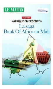 Spécial « AFRIQUE ÉMERGENCE : La saga Bank Of Africa au Mali