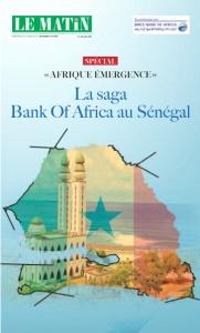 Spécial  «AFRIQUE ÉMERGENCE» : La saga Bank Of Africa au Sénégal