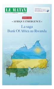 «AFRIQUE ÉMERGENCE» La saga Bank Of Africa au Rwanda
