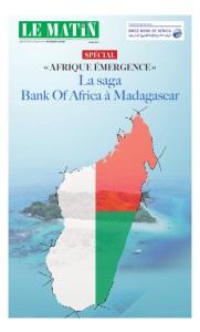 «AFRIQUE ÉMERGENCE» : La saga Bank Of Africa à Madagascar