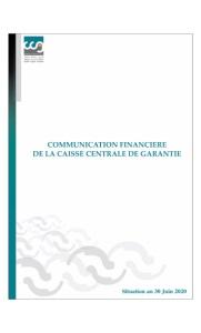 Crédit- Capital- Garantie : Communication Financière de la Caisse Centrale de Garantie