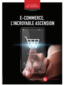 E-COMMERCE, L'INCROYABLE ASCENSION