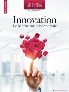 HORS SÉRIE- Innovation : Le Maroc sur la bonne voie
