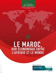 LE MAROC, HUB ÉCONOMIQUE ENTRE L'AFRIQUE ET LE MONDE