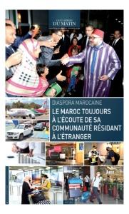 Diaspora Marocaine : Le Maroc Toujours À L'écoute De Sa Communauté Résidant À L'étranger