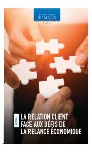 LA RELATION CLIENT FACE AUX DÉFIS DE LA RELANCE ÉCONOMIQUE