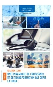 Relation Client : Une Dynamique De Croissance Et De Transformation Qui Défie La Crise